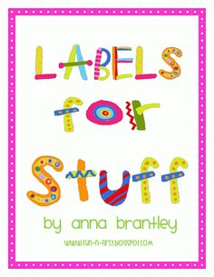 Crazy for First Grade: Label Love