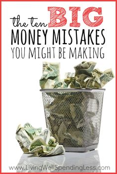 Want to avoid throwing money away? Money mistakes can happen to the best of us, sometimes even when we think we are being smart. Don't miss these ten common financial mistakes you might be making....and the simple solutions for correcting them!