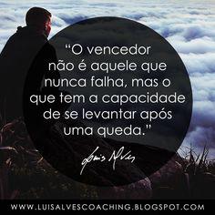 """PENSAMENTO DO DIA  Você é um vencedor? Partilhe a sua experiência nos comentários.  QUOTE OF THE DAY IN ENGLISH: """"The winner is not the one who never fails, but the one who has the ability to get up after a fall."""" - LUIS ALVES  #LuisAlvesFrases #Vencedor #Sucesso #Queda #PensamentoDoDia #FraseDoDia"""