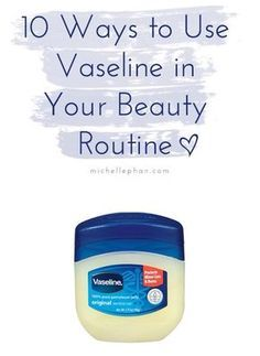 10 Ways to Use Vaseline in Your Beauty Routine1.) Lip scrub: Mix some Vaseline with sugar for a DIY lip scrub.   2.) Skin softener: Rough elbows, feet or hands? Just put Vaseline on any dry spots and put mittens or socks on before you go to sleep – you'll wake up with baby-soft skin!3.) Makeup remover: Vaseline removes eye makeup in a few simple swipes – just make sure you are rinsing it off afterwards to avoid any eye irritation.4.) Hair dye protector: If you dye your hair at home, be sure…