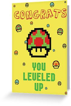 You leveled up.' Greeting Card by byzmoPR Happy Birthday Young Man, Birthday Cards For Boys, Birthday Games, Happy Birthday Cards, Birthday Greetings, Boy Birthday, Pac Man Party, Boy Cards, Level Up