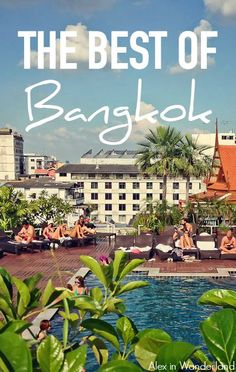 A tour of the very best Bangkok has to offer with Viator Travel | Alex in Wanderland