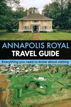 Annapolis Royal Travel Guide – Things To Do, Where to Stay, and more! Halifax Airport, Garrison House, Annapolis Royal, Cape Breton, Newfoundland, Canada Travel, Nova Scotia, East Coast, Travel Guide