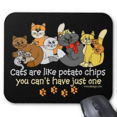 Cats are like potato chips - you can't have just one Funny cat saying with an image of 10 different colored cats. #cats #are #like #potato #chips #cats #are #like #potatoe #chips #you #can't #have #just #one #crazy #cat #lady #cat #lovers #funny #cat #saying #funny #cat #quote #funny #cat #one #liner #cute #cat #graphic #kitty #cat #slogan #cute #cat #illustration #cat #people #cat #person #colorful #cats #irony #designs