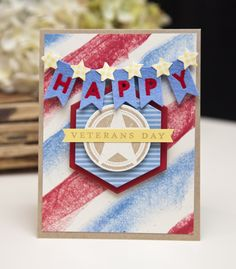 Happy Veterans Day Card by Ashley Cannon Newell for Papertrey Ink (November 2013)