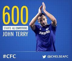 300th Home appearance and 600th overall appearance for John Terry tonight. #CFC #CaptainLeaderLegend