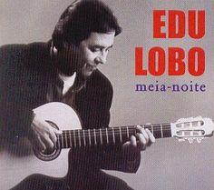 Edu Lobo - Meia Noite
