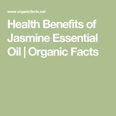Health Benefits of Jasmine Essential Oil | Organic Facts