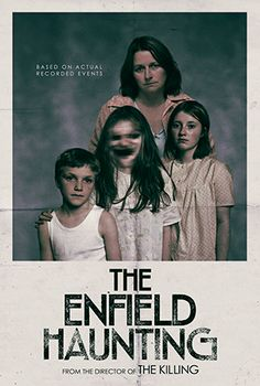 "A&E Network presents the supernatural thriller ""The Enfield Haunting,"" a dramatization of the terrifying real-life events"