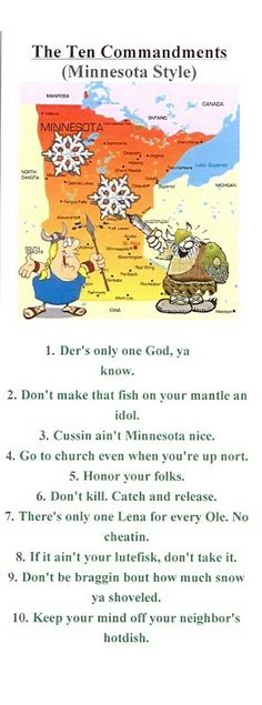 Omg I love love love this:-) Reminds me of my grandma telling all her Ole and Lena jokes:-) Minnesota Funny, Minnesota Home, Vikings, White Bear Lake, Twin Cities, North Dakota, Minneapolis, Laugh Out Loud, Iowa