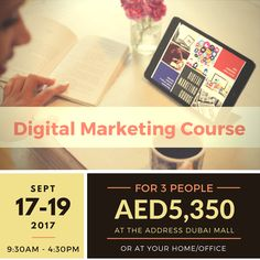 3-Day Digital Marketing Course | Pay AED5,350 for 3 Participants | Attend it at The Address Dubai Mall or at your Home/Office | Dubai Digital Marketing Training & Consulting | SEO International Dubai