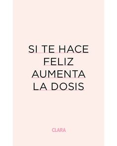 Words Quotes, Love Quotes, Sayings, Short Spanish Quotes, Positive Vibes, Positive Quotes, Quotes En Espanol, Inspirational Phrases, Books For Teens