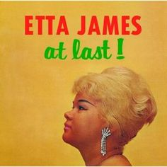 Etta James- At Last