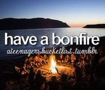 bonfire, bucket, bucket list, friends (Full Size)