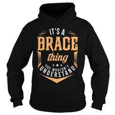BRACE T Shirts, Hoodies. Get it here ==► https://www.sunfrog.com/LifeStyle/BRACE-93235286-Black-Hoodie.html?41382