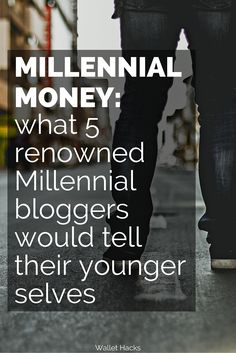 Millennial Money: How Five Premier Millennial Bloggers Think About Money | personal finance tips | saving money early | how to manage your money in your twenties | millennial money tips || Wallet Hacks