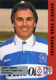 QPR manager Gerry Francis in Queens Park Rangers Fc, Bristol Rovers, 1990s, Football, Baseball Cards, Sports, Soccer, Hs Sports, Futbol