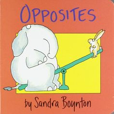 Opposites (Boynton on Board) von Sandra Boynton http://www.amazon.de/dp/0671449036/ref=cm_sw_r_pi_dp_Kly7ub1GMMKKD
