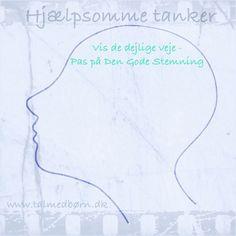 læs med på facebooksiden tal med børn på den fede måde hvor vi deler ud af hjælpsomme tanker https://www.facebook.com/Tal.meddit.barn.paadenfede.maade