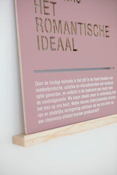 or the exhibition 'De Etende Mens' the exhibition graphics are designed by Raw Color. Panels are developed inspired by commercial signing and supermarket shelves. These panels served as carrier of information and eats rooms tittle. 11 different shades are applied on cnc milled ply wood. The title of the show is highlighted from behind by fluorescent tubes.
