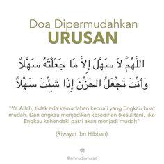 "Doa Dipermudahkan Urusan  اللَّهُمَّ لاَ سَهْلَ إِلاَّ مَا جَعَلْتَهُ سَهْلاً وَأَنْتَ تَجْعَلُ الحَزْنَ إِذَا شِئْتَ سَهْلاً  ""Ya Allah, tidak ada kemudahan kecuali yang Engkau buat mudah. Dan engkau menjadikan kesedihan (kesulitan), jika Engkau kehendaki pasti akan menjadi mudah""  (Riwayat Ibn Hibban)  #doa #dua #pray Prophets In Islam, Hijrah Islam, Doa Islam, Islamic Love Quotes, Muslim Quotes, Islamic Inspirational Quotes, Pray Quotes, Best Quotes, Life Quotes"
