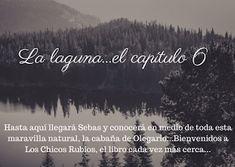 Blog de Los Chicos Rubios : La laguna: el capítulo 6.