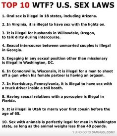 What the heck! They actually had to make laws for some of this stuff!? I like number 4, but most just make me sick....