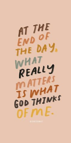 only what God thinks of me matters Faith quotes l Hope quotes l Christian Quotes l Christian Sayings Bible Verses Quotes, Jesus Quotes, Words Quotes, Cute Bible Verses, Scriptures, Inspiring Bible Verses, Best Bible Quotes, Bible Verses About Faith, Encouraging Bible Verses