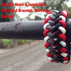 """How To Make The :Sanctified"""" Paracord Pattern Bracelet """" Buckeye Edition"""" Learn how a homeless man makes money selling his paracord bracelets click here http..."""