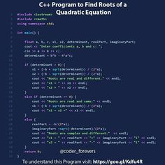 In this Program youll learn to find Find Quadratic Equation Roots and All Ro - C Programming - Ideas of C Programming - In this Program youll learn to find Find Quadratic Equation Roots and All Roots of a Quadratic Equation in C This program accepts C Programming Learning, C Programming Tutorials, The C Programming Language, Computer Programming Languages, Python Programming, Ruby Programming, Data Science, Computer Science, Learn Computer Coding