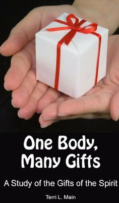 One Body, Many Gifts: A Study of the Gifts of the Spirit (Wordmaster 99 Cent Bible Study Series) by Terri Main, http://www.amazon.com/dp/B00ATJ5QLA/ref=cm_sw_r_pi_dp_dwc4qb0EE9973