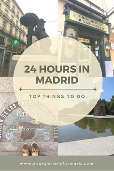 24 Hours in Madrid, things to do in Madrid, one day in Madrid, Madrid bucket list