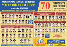 After commendable achievement in 2016 by becoming the first ever institute of the country to secure All India Rank 1,2,3 in both JEE Advanced & NEET-UG 2016 and 4 Gold Medals in #IJSO , ALLEN proves to be a benchmark setter once again with 70 ALLEN Students Selected for #OCSC 2017. Highest selections from any institute in India. #INBO #INJSO #INChO, #INPhO, #INAO #INMO #अतुल्यALLEN #kotacoaching #HBCSE