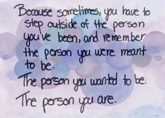 The person you are