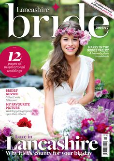 The All New Lancashire Bride Magazine 2016 2017 Is Out Now