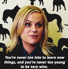 19 Times Amy Poehler Gave Absolutely Sound Advice Lessons Taught By Life, Life Lessons, Leslie Parks And Rec, Leslie Knope, Amy Poehler, Inspiring Things, Quotes About Moving On, New Things To Learn, Advice
