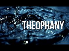 Theophany; A Short Film