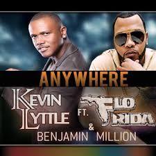 Kevin Lyttle ft Flo Rida & Benjamin Million - Anywhere