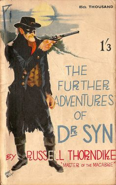 The Further Adventures of Dr. Syn by Russell Thorndike Romney Marsh, Comic Art, Comic Books, League Of Extraordinary Gentlemen, Adventure Novels, Old Disney, Pulp Art, Disney Films, Vintage Comics