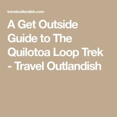 A Get Outside Guide to The Quilotoa Loop Trek - Travel Outlandish
