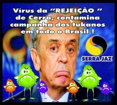 Rejeição a Cerra, se espalha por todo o Brasil, nas campanha tukanas . . .