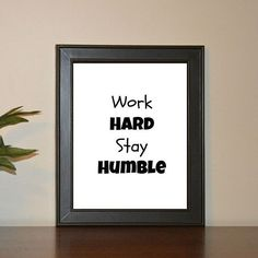 Nathalie Lafortune Impressions    In need of positivity? We've got you covered! #quotes #printables #etsy Work Hard Stay Humble, More Than Words, You Got This, Positivity, Printables, Quotes, Etsy, Quotations, Print Templates