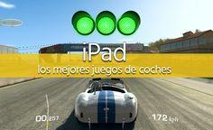 Los Mejores Juegos de Coches para los iPad, iPad Air y Mini de Apple