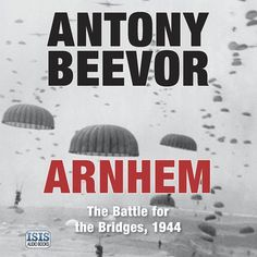 Antony Beevor - Arnhem. Operation Market Garden, the plan to end the war by capturing the bridges leading to the Lower Rhine and beyond, was a bold concept.  But the cost of failure was horrendous, above all for the Dutch who risked everything to help. German reprisals were cruel. The British fascination for heroic failure has clouded the story of Arnhem in myths, not least that victory was possible when in fact the plan was doomed from the start Monument Men, Operation Market Garden, Father Ted, John Martin, Military Diorama, Acting Career, Library Card, Bridges, Nonfiction