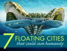 7 Futuristic floating cities that could save humanity | Inhabitat - Sustainable Design Innovation, Eco Architecture, Green Building