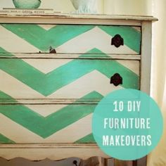 10 fabulous makeovers turning hand-me-down furniture into stylish one-of-a-kind pieces. (via Pretty Industries on Flickr)    I love the dresser!!!!