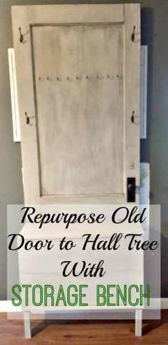 Entryway Storage Solution: Repurpose An Old Door To Hall Tree Hall Tree Storage Bench, Hall Tree Bench, Diy Storage Bench, Entryway Storage, Diy Bench, Rustic Hall Trees, Door Hall Trees, Entryway Hall Tree, Rustic Doors