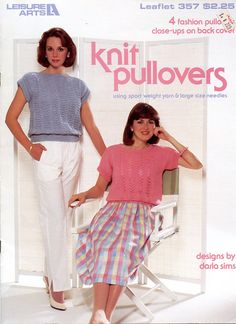 Knit Pullovers Using Sport Weight Yarn & Large Size Needles