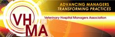 Veterinary Hospital Managers Association; Yearly membership dues; excellent resource for hospital managers