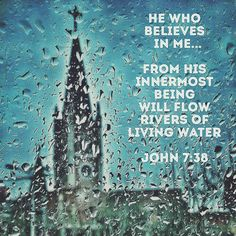 Divine Intersections Bible Verse Quote John Jesus Living Water Church Rain Christian Faith Photos Photography Vintage Art